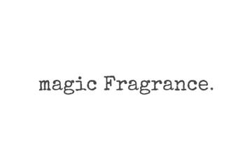 magic Fragrance.